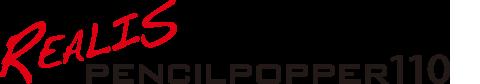 Realis PencilPopper 110